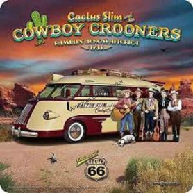 Cactuse slim and his cowboy crooners