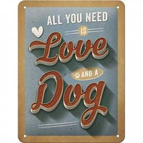 Plaque all you need is love and a dog