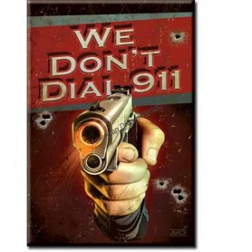 Magnet we don't dial 911