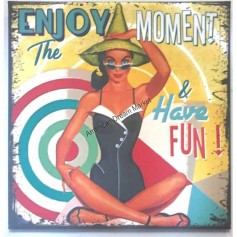 Magnet vintage enjoy the moment and have fun